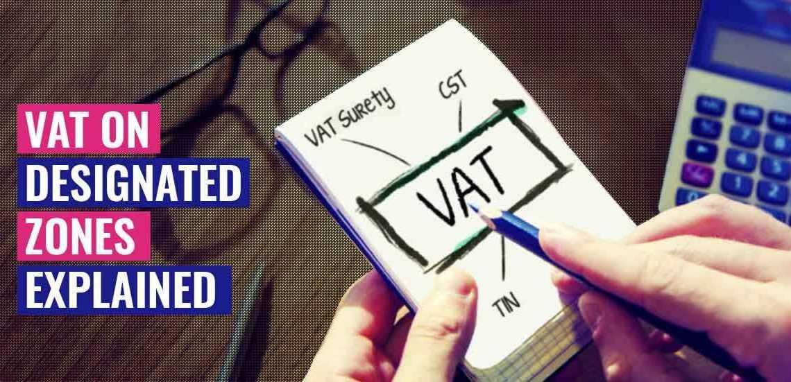 UAE VAT Designated Zones